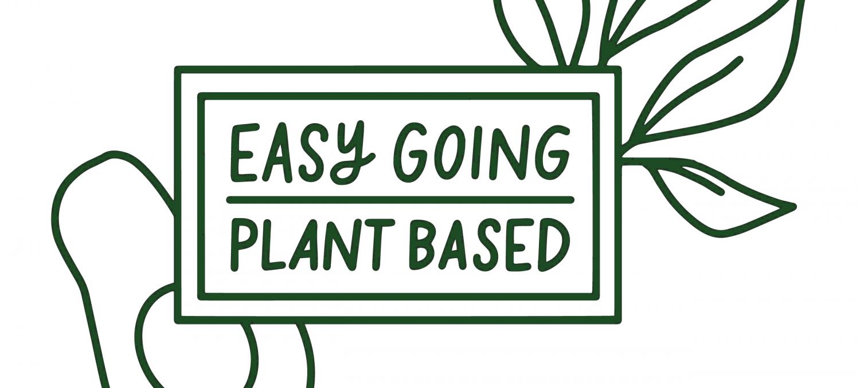 Easy Going Plant Based